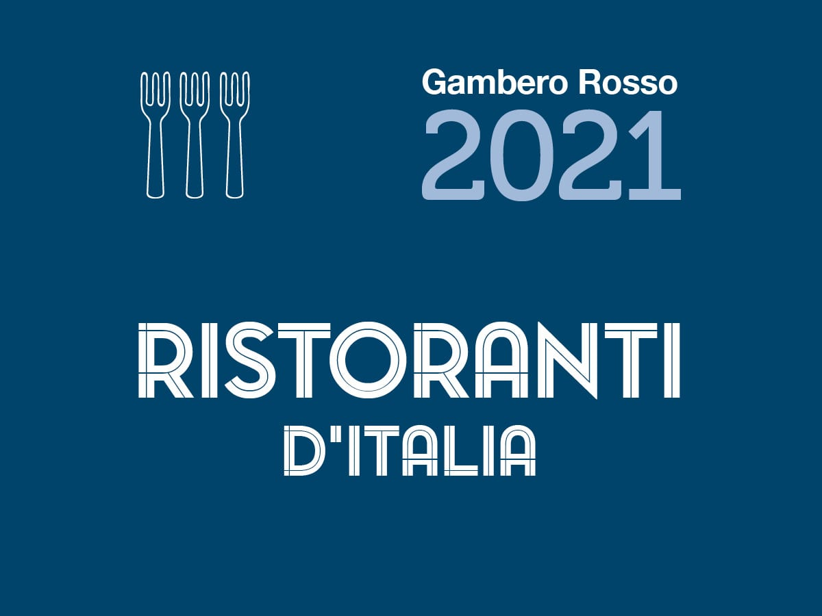 Guida Ristoranti d'Italia 2021 del Gambero Rosso. Tutti i premi