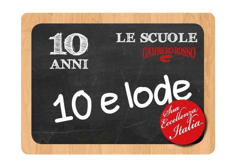 10&Lode. 10 chef e 10 allievi per festeggiare in una serata i 10 anni delle scuole del Gambero