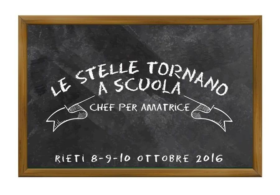 Le Stelle tornano a scuola a Rieti. 70 chef per Amatrice per 3 giorni di cucina d'autore